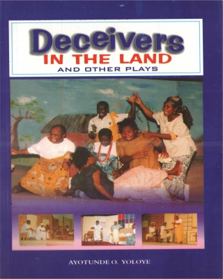 Deceivers in the Land and Other Plays