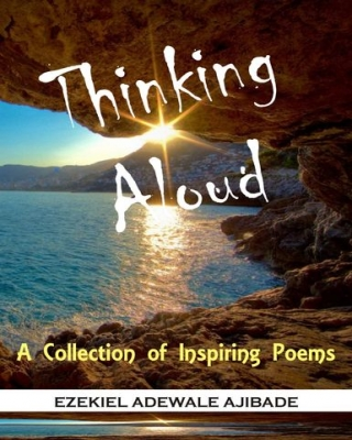 Thinking Aloud: A Collection of Inspiring Poems