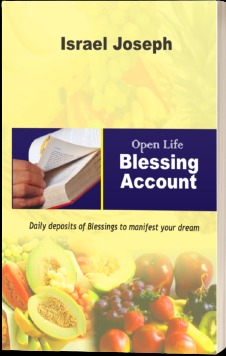 OPEN LIFE BLESSING ACCOUNT - 101 Potent Blessings...
