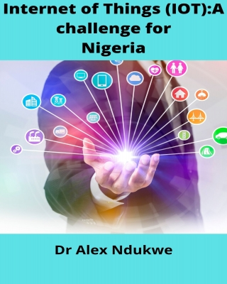 Internet of Things(IOT): A Challenge for Nigeria