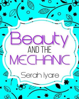 Beauty and the Mechanic