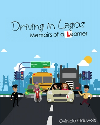 Driving in Lagos; Memoirs of a Learner
