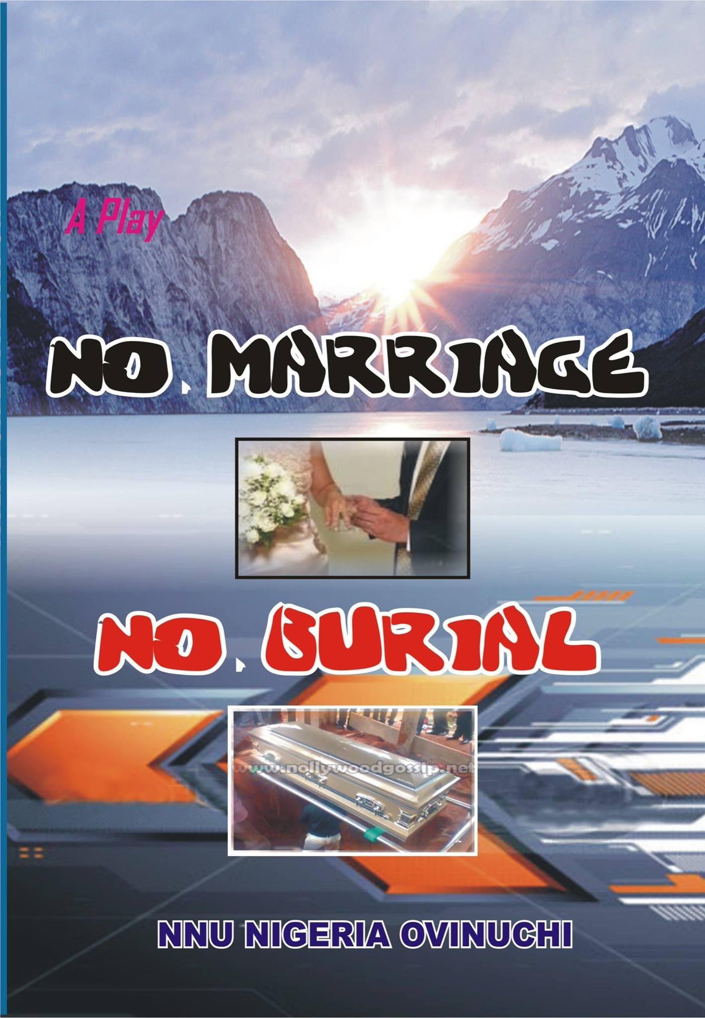 NO MARRIAGE NO BURIAL