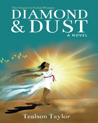 Diamond & Dust - The Sequel to 'Failed Woman' - Preview