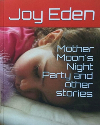 Mother Moon's Night Party and other Stories