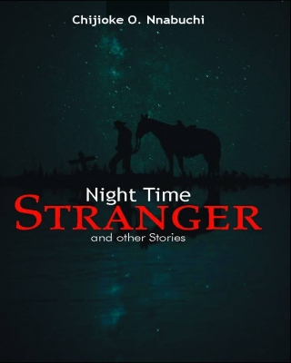 Night Time Stranger and Other Stories