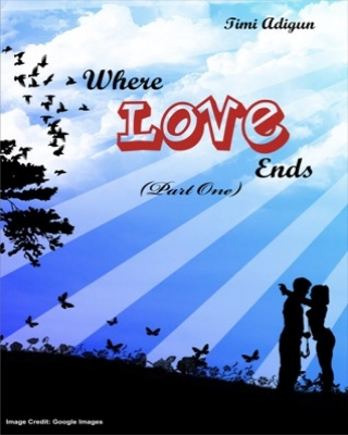 Where Love Ends (Part One)