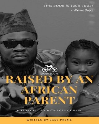 Raised By An African Parent