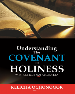 Understanding the Covenant of Holiness