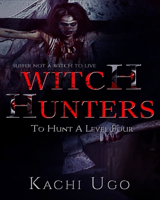 Witch Hunters: To Hunt A Level Four