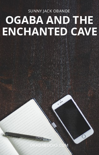 Ogaba and the Enchanted Cave