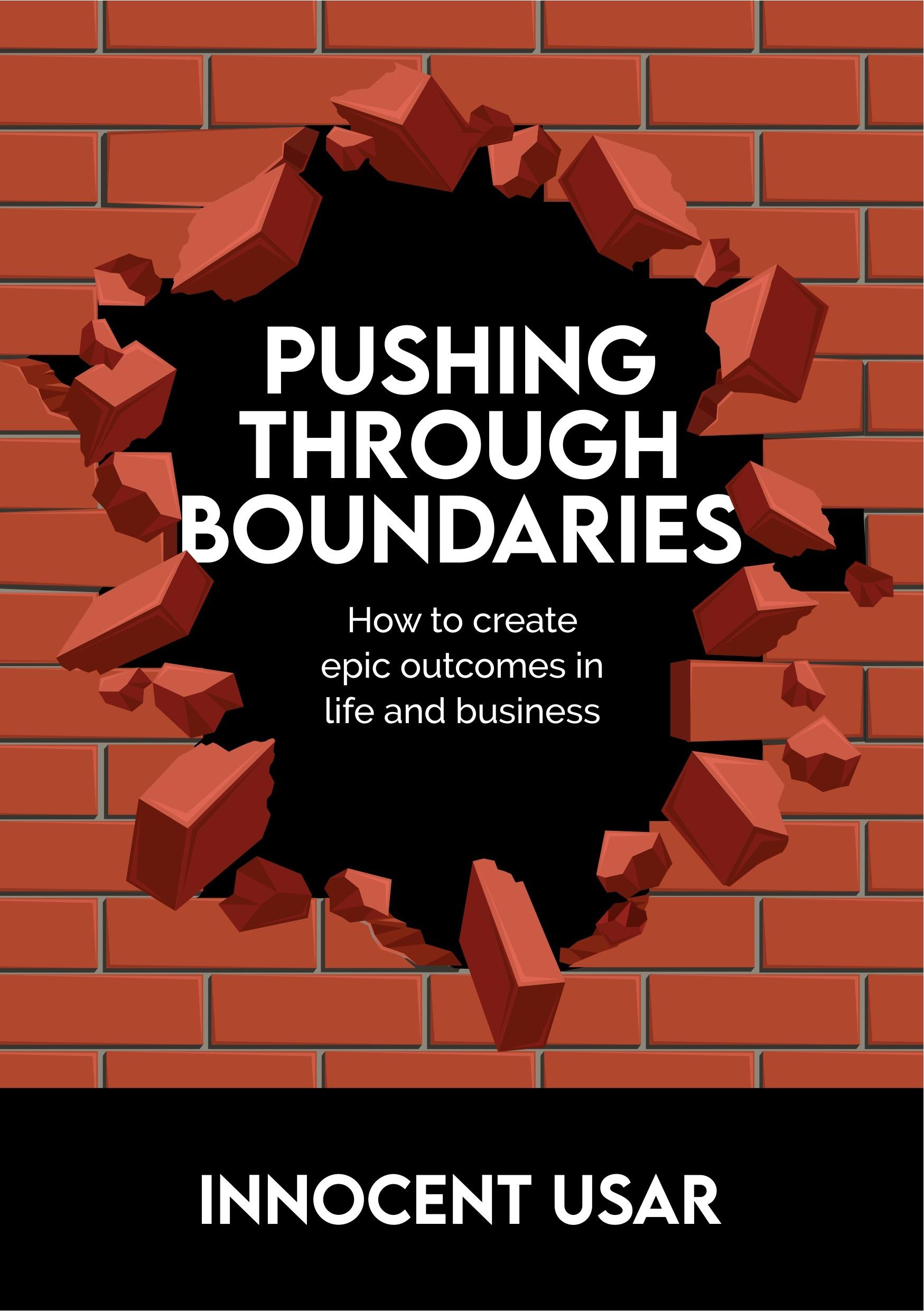 Pushing Through Boundaries