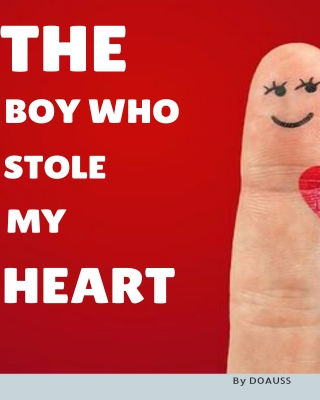 The Boy who Stole my Heart