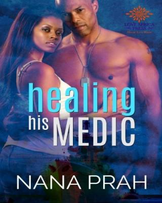 Healing His Medic (The Protectors #1)
