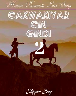 Cakwakiyar Cin Gindi 2