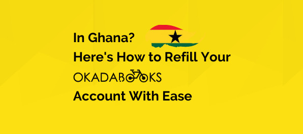 How to Refill your OkadaBooks Account If In Ghana