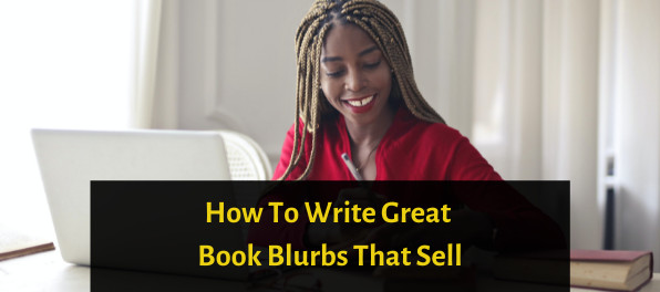 How To  Write Great Book Blurbs